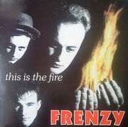 Frenzy – This Is The Fire