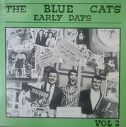 The Blue Cats* – Early Days Vol. 2