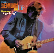 The Dave Edmunds Band Live – I Hear You Rockin'