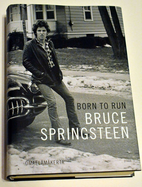 BORN TO RUN-Omaelämäkerta,  BRUCE SPRINGSTEEN